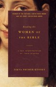 Reading the Women of the Bible 1st Edition 9780805211825 0805211829