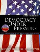 Democracy Under Pressure: An Introduction to the American Political System, Election Update 2006, Alternate Edition 10th edition 9780495502142 0495502146