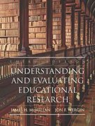 Understanding and Evaluating Educational Research 3rd edition 9780131721272 0131721275