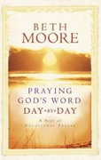 Praying God's Word Day by Day 1st Edition 9780805444209 0805444203