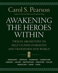 Awakening the Heroes Within 1st Edition 9780062506788 0062506781