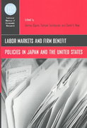 Labor Markets and Firm Benefit Policies in Japan and the United States 0 9780226620947 0226620948