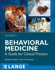 Behavioral Medicine A Guide for Clinical Practice 4/E 4th Edition 9780071767699 007176769X