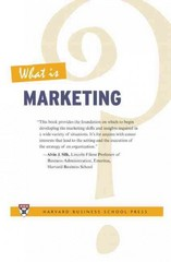 What Is Marketing? 1st Edition 9781422104606 1422104605