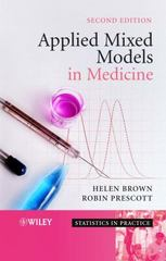 Applied Mixed Models in Medicine 2nd edition 9780470023563 0470023562