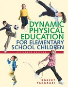 Dynamic Physical Education for Elementary School Children 15th Edition 9780805379082 0805379088