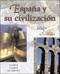 Espana y su Civilizacion 5th edition 9780072558432 0072558431