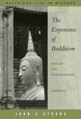 The Experience of Buddhism 3rd edition 9780495094869 0495094862