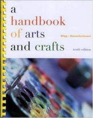 A Handbook of Arts and Crafts 10th edition 9780072317275 0072317272