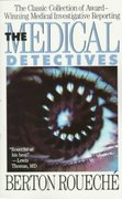The Medical Detectives 1st Edition 9780452265882 0452265886