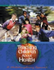 Teaching Children About Health 2nd Edition 9780534580445 0534580440