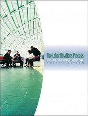 The Labor Relations Process 9th edition 9780324421446 0324421443