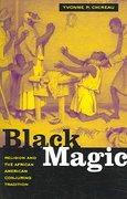 Black Magic 1st edition 9780520249882 0520249887