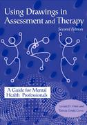 Using Drawings in Assessment and Therapy 2nd Edition 9781583910375 1583910379