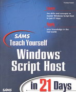 Sams Teach Yourself Windows Script Host in 21 Days 1st edition 9780672313745 067231374X