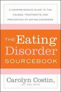 The Eating Disorders Sourcebook 3rd Edition 9780071819992 0071819991
