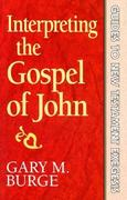 Interpreting the Gospel of John 0 9780801010217 0801010217