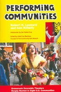 Performing Communities 1st Edition 9780976605447 0976605449