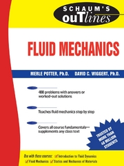 Schaum's Outline of Fluid Mechanics 1st Edition 9780071487818 0071487816