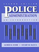 Police Administration 2nd edition 9780136816027 0136816029