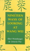 19 Ways of Looking at Wang Wei 1st Edition 9780918825148 0918825148