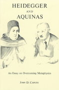 Heidegger and Aquinas 2nd edition 9780823210985 0823210987