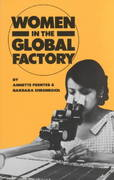 Women in the Global Factory 0 9780896081987 0896081982