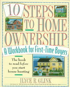 10 Steps to Home Ownership 1st edition 9780812925319 0812925319