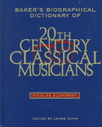 Baker's Biographical Dictionary of Twentieth-Century Classical Musicians 0 9780028712710 0028712714