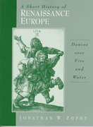 A Short History of Renaissance Europe 1st edition 9780131815797 0131815792