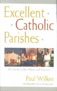 Excellent Catholic Parishes 0 9780809139927 0809139928