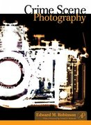 Crime Scene Photography 2nd Edition 9780123865304 0123865301