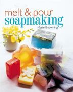 Melt and Pour Soapmaking 0 9780806929989 0806929987
