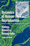 Dynamics of Human Reproduction 0 9780202011806 0202011801