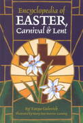 Encyclopedia of Easter, Carnival and Lent 0 9780780804326 0780804325