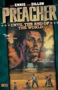 Preacher VOL 02: Until the End of the World 2nd edition 9781563893124 1563893126