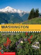 100 Classic Hikes in Washington 0 9780898865868 0898865867