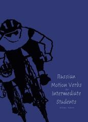 Russian Motion Verbs for Intermediate Students 0 9780300064131 0300064136