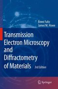 Transmission Electron Microscopy and Diffractometry of Materials 3rd edition 9783540738855 3540738851