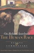 On Robert Antelme's The Human Race 0 9780810160644 0810160641