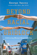 Beyond Racial Gridlock 1st Edition 9780830833764 0830833765