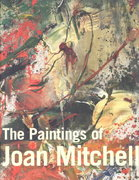 The Paintings of Joan Mitchell 1st edition 9780520235700 0520235703