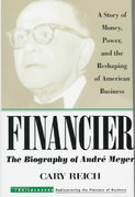 Financier: The Biography of Andre Meyer 1st edition 9780471247418 0471247413