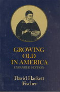 Growing Old in America 2nd edition 9780195023664 0195023668