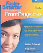 Faster Smarter Microsoft Office FrontPage 2003 1st edition 9780735619722 0735619727