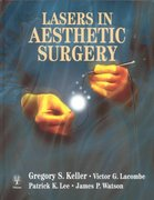 Lasers in Aesthetic Surgery 1st edition 9780865778504 0865778507
