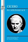 Cicero: In Catilinam I and II 1st Edition 9780862920142 0862920140