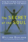 The Secret of the Soul 0 9780062516718 006251671X