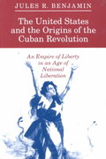 The United States and the Origins of the Cuban Revolution 1st Edition 9780691025360 0691025363