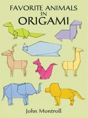 Favorite Animals in Origami 0 9780486291369 0486291367